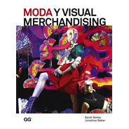 Moda Y Visual Merchandising - Sarah Bailey