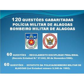120 Questões + Gabarito Estatuto/ Reg Pm/bm Alagoas