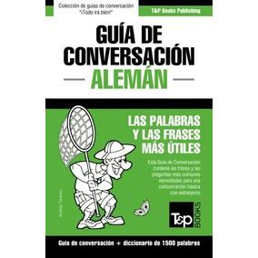 Libro Guia De Conversacion Espanol-aleman Y Diccionario Co