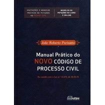 Manual Pratico Do Novo Codigo De Processo Civil - Parizatto
