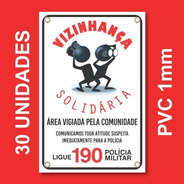 Placa Vizinhança Solidária Kit 30 Unid - Pvc 1mm - 20x30cm