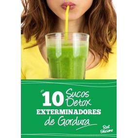 10 Receitas De Sucos Saudáveis Para Emagrecer