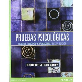 Libro Pruebas Psicologicas Historia Principios Y Aplicacione
