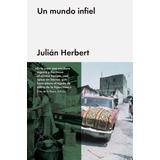 Un Mundo Infiel - Herbert * Oceano