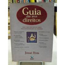 Guia Dos Seus Direito - Josué Rios