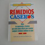 Libro Guía Médica De Remedios Caseros / Pearson Walton Press