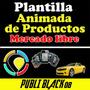 Plantilla Animada De Productos Vende Por Mercado Libre
