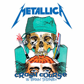Metallica - Crash Course In Brain Surgery - 7 Ed. Lim. 300