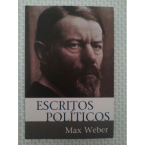 Escritos Políticos - Max Weber