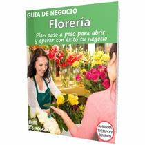 Como Poner Una Florería - Guía Para Iniciar Negocio