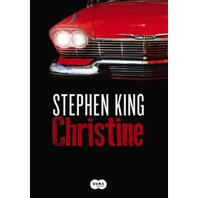 Christine, King, Stephen 2013