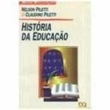 História Da Educação Nelson Piletti E Claudino Piletti