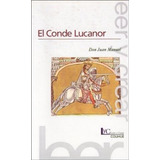 El Conde Lucanor - Don Juan Manuel - Colihue