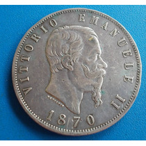 Moeda Reino Da Italia 5 Liras Ano1870,prata Vit.emanuelle Ii