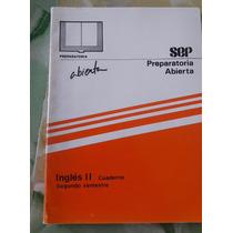 Inglés Ii Cuaderno Prepa Abierta