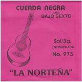 12 Cuerdas Tercera Bajo Quinto Y Bajo Sexto La Nortena 3a.