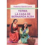 Libro Yerma - La Casa De Bernarda Alba Nuevo!!