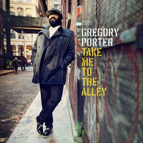 Vinilo Gregory Porter ¿ Take Me To The Alley