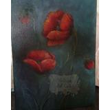 Cuadros Pintados Al Óleo, Flores De Amapolas