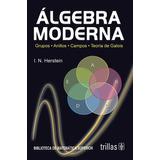 Algebra Moderna / Herstein / Trillas