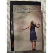 Joyce Carol Oates - Ave Del Paraíso