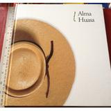 Libro Alma Huasa Campo Aperos Caballo Huaso Rodeo Folklore