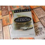 Greg Iles El Juego Del Silencio
