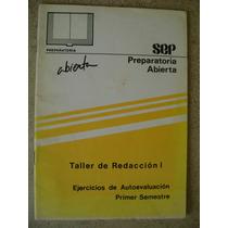 Preparatoria Abierta Evaluacion Taller Redaccion 1. Sep $35