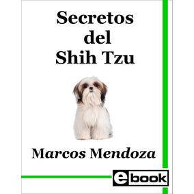 Shih Tzu Libro Adiestramiento Cachorro Adulto Crianza Canina