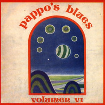 Pappo ´s Blues Vol 6 Vinilo Reedicion Lp Nuevo Ya En Stock