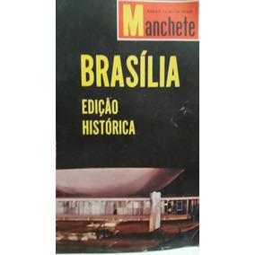 Revista Manchete Edição Histórica - Brasília - Abril De 1960