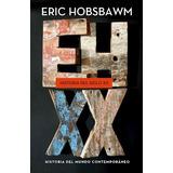 Historia Del Siglo Xx- Eric Hobsbawm- Nuevo!!