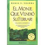 Libro Nuevo, El Monje Que Vendio Su Ferrari, Robin S. Shara