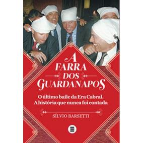 Farra Dos Guardanapos , A