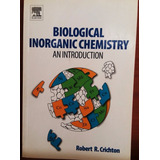 Biological Inorganic Chemistry An Introduction