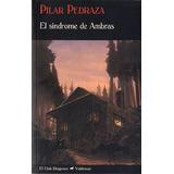 El Síndrome De Ambras Pilar Pedraza Editorial. Valdemar