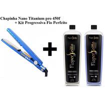 Kit Chapinha Nano Titanium + Progressiva Fio Perfeito 1litro
