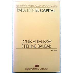 Para Leer El Capital Por Althusser Y Balibar