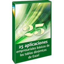 25 Aplicaciones Empresariales Básicas De Las Tablas Dinámica