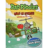 Angry Birds Bad Piggies Libro De Sticker; Elina Ahlback