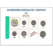 Moedas De 1  Centavo As Menores Moedas Do Brasil Cod.291