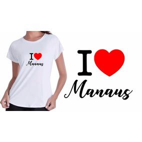 Camisa Camiseta Baby Look Branca Eu Amo O Manaus Estados Top