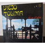 Viejo Tolima Dueto Silva Villalba Llano Grande Lp Bambuco
