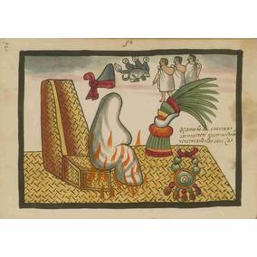 Lienzo Tela Códice Tovar Ritual Funerario Azteca 50 X 71 Cm