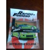 Mitsubishi Eclipse Rápido Y Furioso