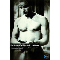 Un Tranvia Llamado Deseo - Tennessee Williams - Libro