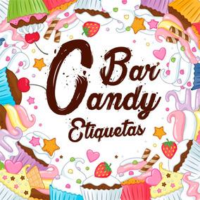 Etiquetas Personalizadas Para Candy Bar Listas Para Imprimir