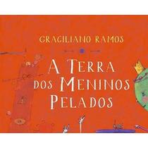 Livro A Terra Dos Meninos Pelados - Graciliano Ramos (novo)