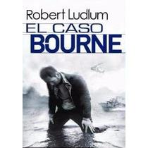 Libro: El Caso Bourne - Robert Ludlum - Pdf