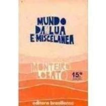 Livro Mundo Da Lua E Miscelânea 15ª Edição Monteiro Lobato